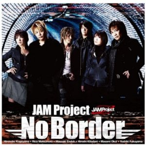 JAM Project - No Border