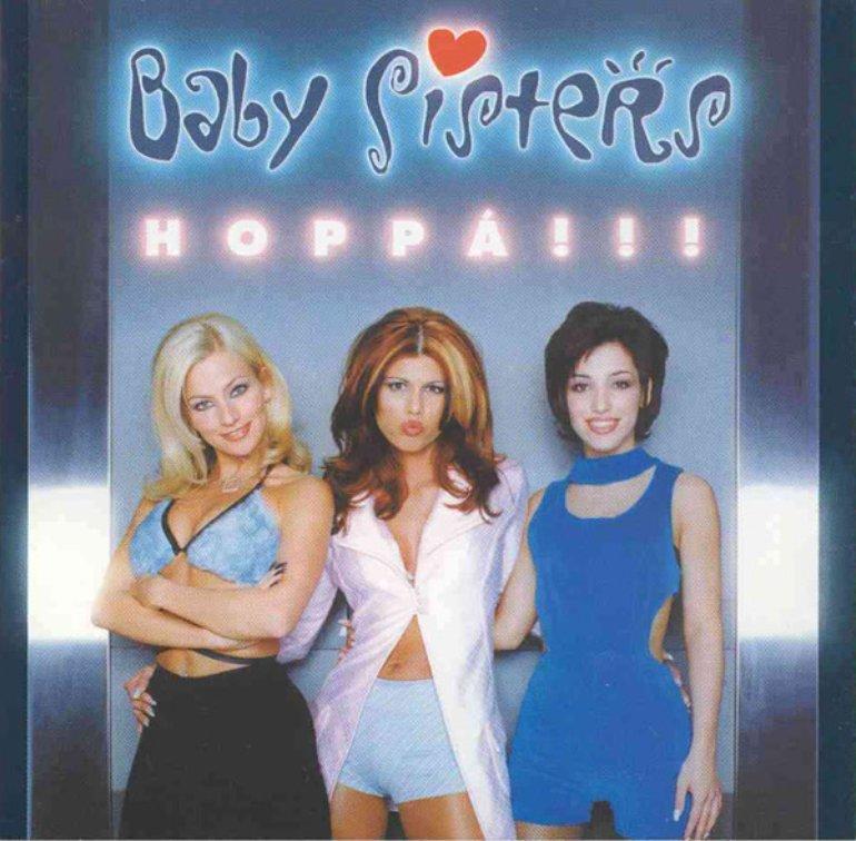 Baby Sisters - Hoppá!!!